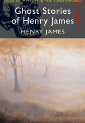 Okładka książki Ghost Stories of Henry James Henry James