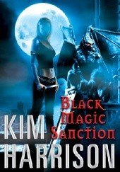 Okładka książki Black Magic Sanction Kim Harrison