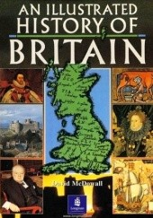 Okładka książki An Illustrated History of Britain David McDowall