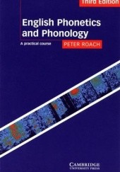Okładka książki English Phonetics and Phonology: A Practical Course Peter Roach