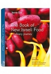 Okładka książki The Book of New Israeli Food Janna Gur