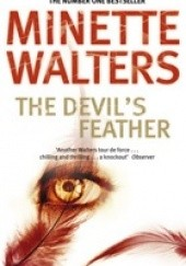 Okładka książki The Devils Feather Minette Walters