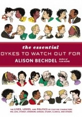 Okładka książki The Essential Dykes To Watch Out For Alison Bechdel