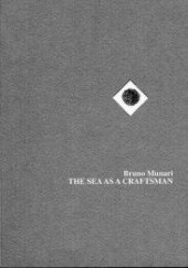Okładka książki The Sea as a Craftsman Bruno Munari