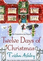 Okładka książki Twelve Days of Christmas Trisha Ashley