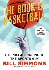 Okładka książki The Book of Basketball Bill Simmons