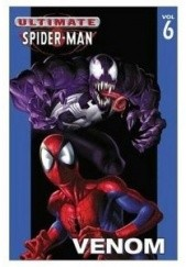 Okładka książki Ultimate Spider-man vol 6 Venom Mark Bagley, Brian Michael Bendis