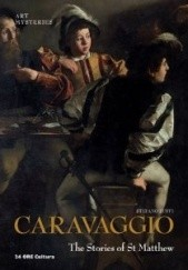 Okładka książki Caravaggio The Stories of St Matthew Stefano Zuffi