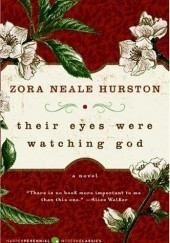 Okładka książki Their Eyes Were Watching God Zora Neale Hurston