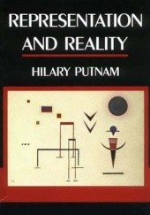 Okładka książki Representation and Reality Hilary Putnam