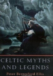 Okładka książki Celtic Myths and Legends Peter Berresford Ellis