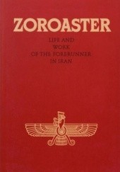 Okładka książki Zoroaster. Life and work of the Forerunner in Iran Abd-ru-shin