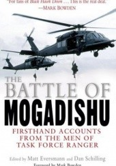 Okładka książki The Battle of Mogadishu Matt Eversmann, Dan Schilling