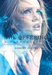 Okładka książki The Offering Kimberly Derting