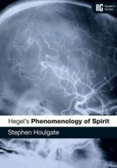 Okładka książki Hegels Phenomenology of Spirit Stephen Houlgate