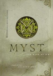 Okładka książki Myst. The Book of Dni David Wingrove, Rand Miller
