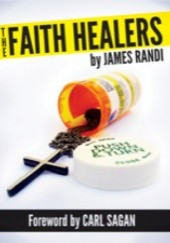 Okładka książki The Faith Healers James Randi