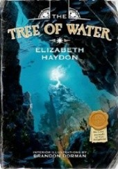 Okładka książki The Tree of Water Elizabeth Haydon