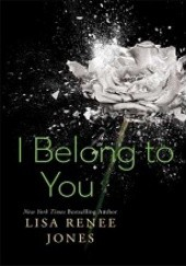 Okładka książki I Belong to You Lisa Renee Jones