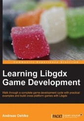 Okładka książki Learning Libgdx Game Development Andreas Oehlke