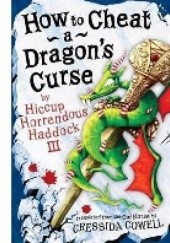 Okładka książki How to Cheat a Dragons Curse Cressida Cowell