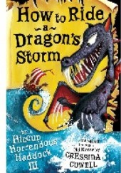 Okładka książki How To Ride A Dragons Storm Cressida Cowell