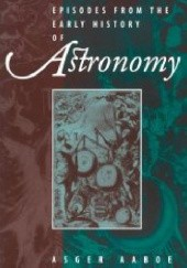 Okładka książki Episodes from the early history of astronomy Asger Aaboe