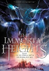 Okładka książki The Immortal Heights Sherry Thomas