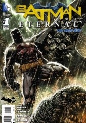 Okładka książki Batman Eternal Vol. 1 (The New 52) Scott Snyder, John Layman, Tim Seeley, Jason Fabok, James Tynion IV