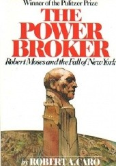 Okładka książki The Power Broker Robert Allan Caro