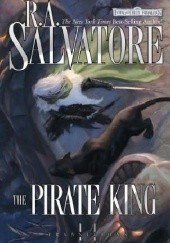 Okładka książki The Pirate King Robert Anthony Salvatore