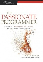 Okładka książki The Passionate Programmer (2nd edition).Creating a Remarkable Career in Software Development
