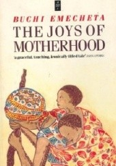 Okładka książki The Joys of Motherhood Buchi Emecheta