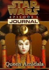 Okładka książki Star Wars Episode I Journal: Queen Amidala Jude Watson
