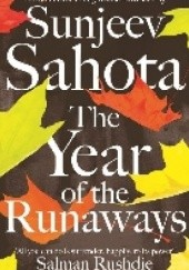 Okładka książki The Year of the Runaways Sunjeev Sahota