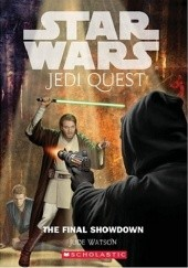 Okładka książki Jedi Quest: The Final Showdown Jude Watson
