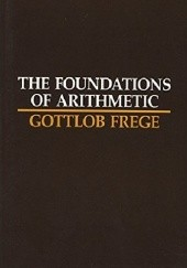Okładka książki The Foundations of Arithmetic: A Logico-Mathematical Enquiry Into the Concept of Number Gottlob Frege