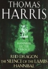 Okładka książki The Hannibal Lecter Trilogy Thomas Harris