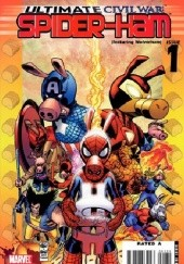 Okładka książki Ultimate Civil War: Spider-Ham  #1 Nick Dragotta, Jim Mahfood, John Severin, Joseph Michael Straczynski, Mike Wieringo, Skottie Young