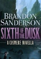 Okładka książki Sixth of the Dusk Brandon Sanderson