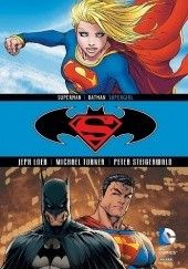 Okładka książki Superman / Batman: Supergirl Jeph Loeb, Peter Steigerwald, Michael Turner