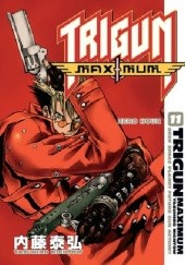 Okładka książki Trigun Maximum Volume 11: Zero Hour Yasuhiro Nightow