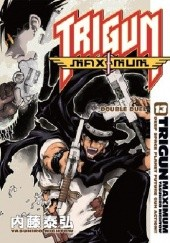 Okładka książki Trigun Maximum Vol. 13: Double Duel Yasuhiro Nightow