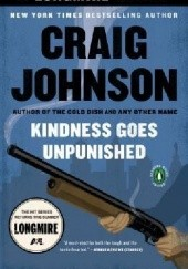 Okładka książki Kindness Goes Unpunished Craig Johnson