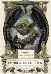 Okładka książki William Shakespeares Star Wars: The Empire Striketh Back Ian Doescher