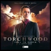 Okładka książki Torchwood: Fall to Earth James Goss