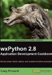Okładka książki Wxpython 2.8 Application Development Cookbook Cody Precord