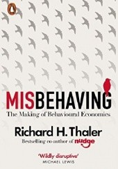 Okładka książki Misbehaving: The Making of Behavioral Economics Richard H. Thaler