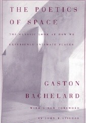 Okładka książki The Poetics of Space Gaston Bachelard