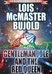 Okładka książki Gentleman Jole and the Red Queen Lois McMaster Bujold